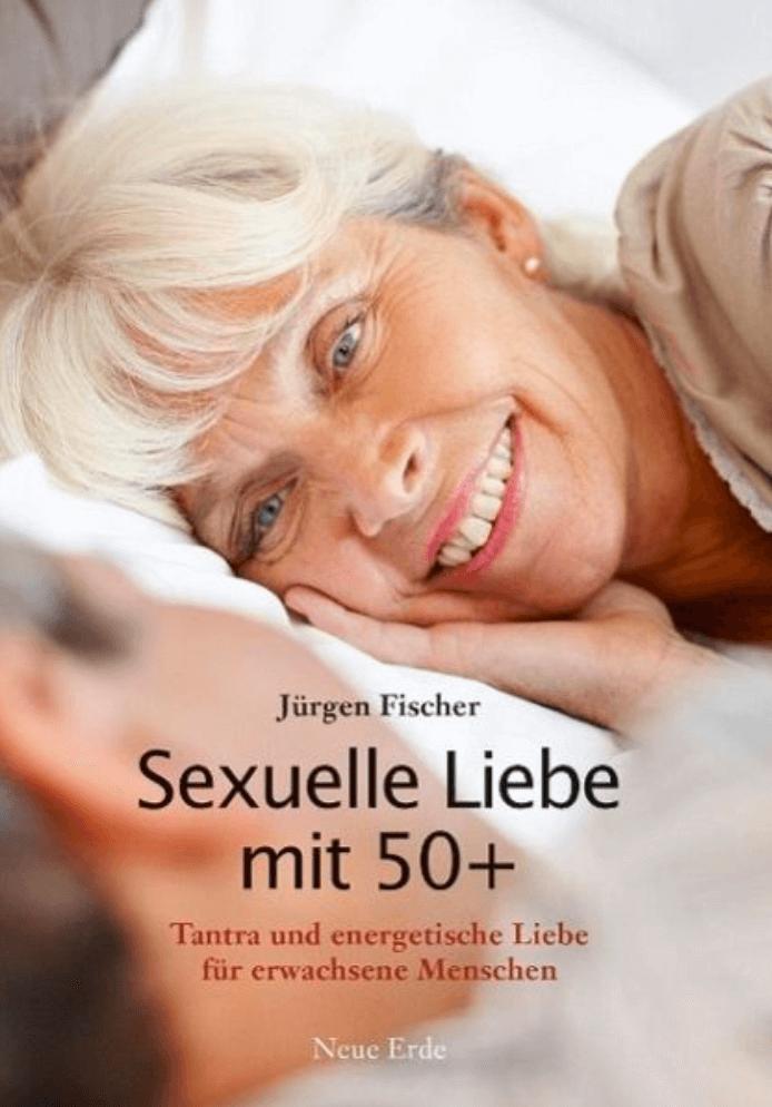 Sexuelle Liebe mit 50 +